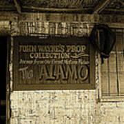 John Wayne's Prop Collection The Alamo Old Tucson Arizona 1967-2009 Poster