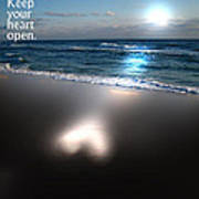 Keep Your Heart Open Poster by Jeffery Fagan