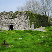 Kilmore Church Ruins - Founded By St Patrick - Ballina Co Mayo Poster