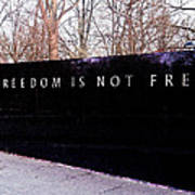 Korean War Veterans Memorial Freedom Is Not Free Poster