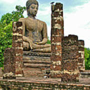 Large Sitting Buddha At Wat Mahathat In 13th Century Sukhothai H Poster