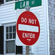 Law Street Do Not Enter Poster