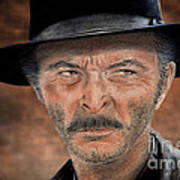 Lee Van Cleef As Angel Eyes In The Good The Bad And The Ugly Version II Poster