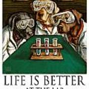 Life Is Bette At The Lab - Labrador Retrievers Poster by Kathleen Harte Gilsenan