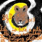 Life Is Like A Path With Lions Everywhere Symbolizing Obstacles To Overcome Poster by Joe Dillon
