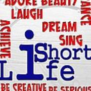 Lifeisshort Poster by Amr Miqdadi