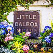 Little Balboa Island Sign In Newport Beach California Poster