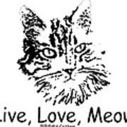 Live Love Meow Poster
