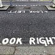 Look Right Warning Poster