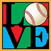 Love Baseball Poster