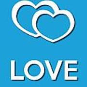 Love Blue Poster