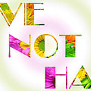 Love Not Hate Rainbow Crazy Daisies Poster