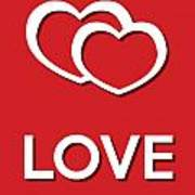 Love Red Poster