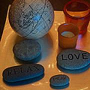 Love Relax Pray Stone Still Life Poster