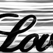 Love Sign With Black And White Stripes Poster