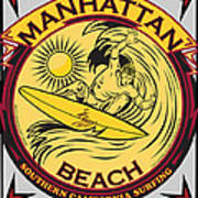 Manhattan Beach California Surfing Poster by Larry Butterworth