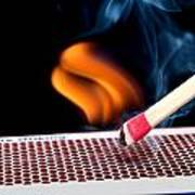 Matchstick On Fire Poster
