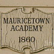 Mauricetown Academy Sign  Poster