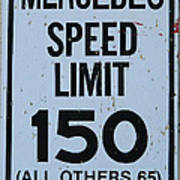 Mercedes Speed Limit 150 Poster