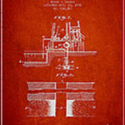 Method Of Drilling Wells Patent From 1906 - Red Poster