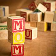 Mom Alphabet Blocks Poster