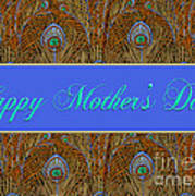 Mothers' Day With Peacock Feathers Poster