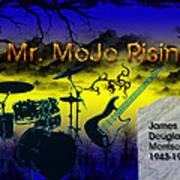 Mr Mojo Risin Poster