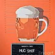 Mug Shot Poster