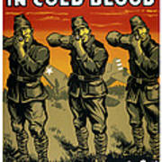 Murder In Cold Blood - Ww2 Poster