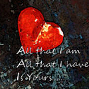 My All - Love Romantic Art Valentine's Day Poster by Sharon Cummings