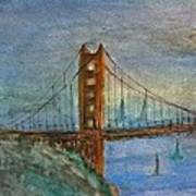 My Golden Gate Bridge Poster by Anais DelaVega