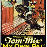 My Own Pal, Center Tom Mix, 1926, Tm Poster