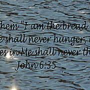 Never Thirst   John 6 35 Poster