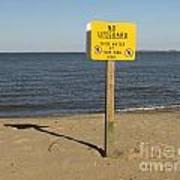 No Lifeguard Sign At Sandy Point Poster