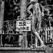 No Wake - Bw Poster