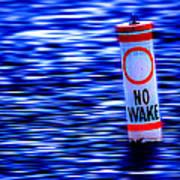 No Wake Poster