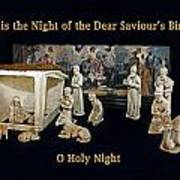 O Holy Night... It Is The Night Of The Dear Saviour's Birth  Poster