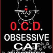 Obsessive Cat Disorder Poster