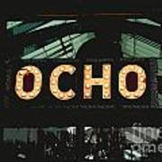 Ocho San Antonio Restaurant Entrance Marquee Sign Cutout Digital Art Poster