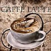 Oh My Latte Poster by Lourry Legarde