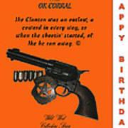 Ok Corral 12 Of 16 Happy Bithday Poster