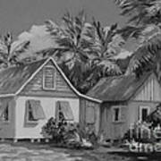 Old Cayman Cottages Monochrome Poster