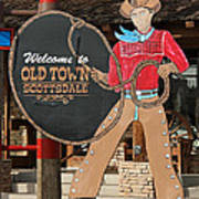 Old Town Scottsdale Cowboy Sign Poster