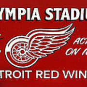 Olympia Stadium - Detroit Red Wings Sign Poster