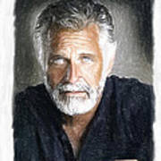 One Of The Most Interesting Man In The World Poster by Angela A Stanton