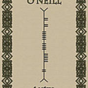 O'neill Written In Ogham Poster