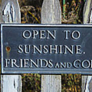 Open To Sunshine Sign Poster