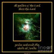 Orion Nebula All Powers Of The Lord  Bless The Lord Praise And Exalt Him Above All Forever  Poster