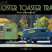 Oster Toaster Trailer Poster by Tim Nyberg