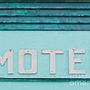 Painted Blue-green Historic Motel Facade Siding Poster